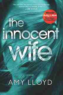 The Innocent Wife: A Novel by Amy Lloyd