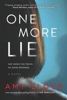 One More Lie: A Novel