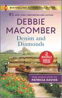 Denim And Diamonds & A Military Match by Debbie Macomber