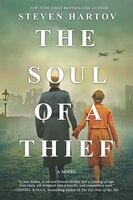 The Soul Of A Thief: A Novel Of World War Ii