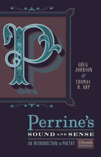 Perrine's Sound & Sense: An Introduction To Poetry