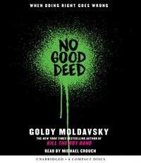 No Good Deed (Audio)