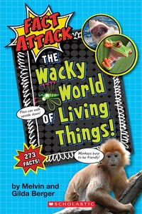 Fact Attack #1: Plants and AnimalsThe Wacky World of Living Things!