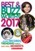 Best & Buzzworthy 2017: World Records, Trending Topics, and Viral Moments by Scholastic Inc