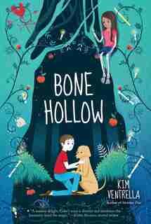Bone Hollow by Kim Ventrella