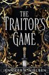 The Traitor's Game by Jennifer A Nielsen