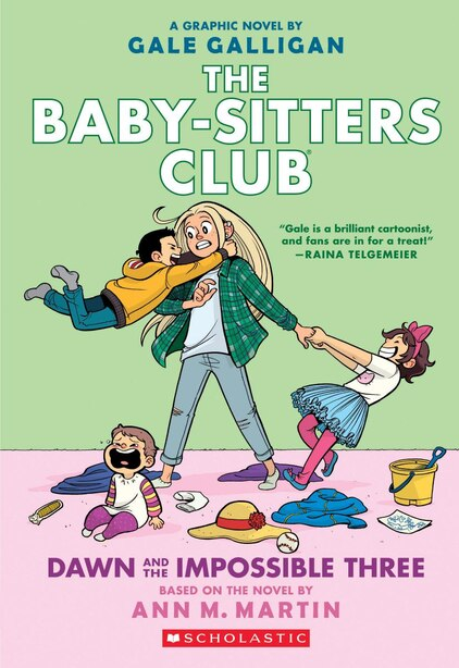 Dawn And The Impossible Three (the Baby-sitters Club Graphic Novel #5): A Graphix Book: Full-color Edition by Ann M. Martin