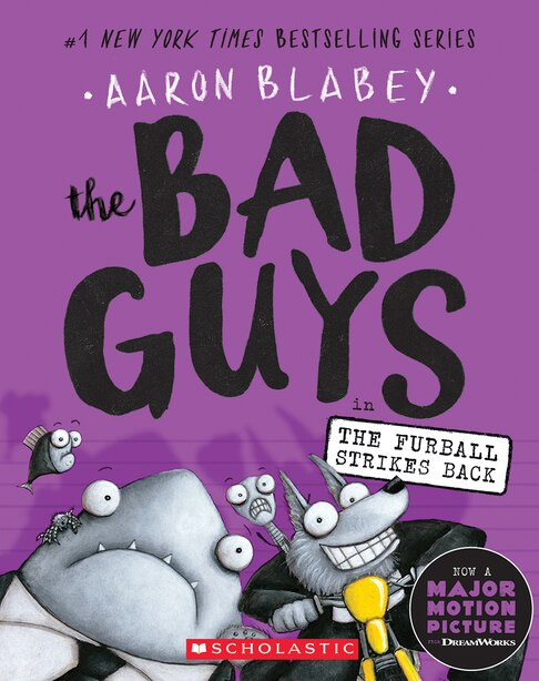 The Bad Guys In The Furball Strikes Back (the Bad Guys #3) de Aaron Blabey