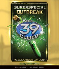 The Outbreak (The 39 Clues Super Special)