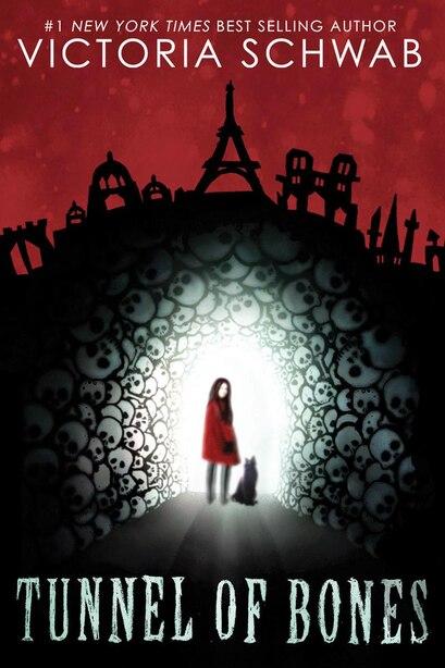 City of Ghosts #2: Tunnel of Bones by Victoria Schwab