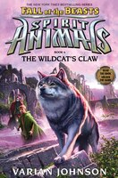 Spirit Animals: Fall of the Beasts: Book 6