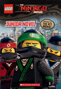 The Lego Ninjago Movie: Junior Novel
