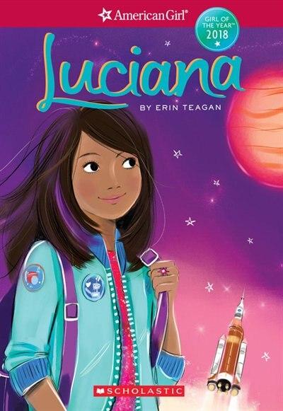 Girl of the Year 2018 Novel 1 (American Girl: Girl of the Year 2018, Book 1) by Erin Teagan