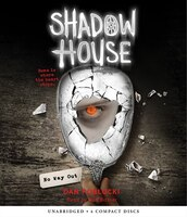 Shadow House, Book 3: No Way Out