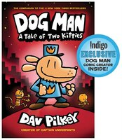 Dog Man #3: A Tale of Two Kitties (INDIGO EXCLUSIVE EDITION)