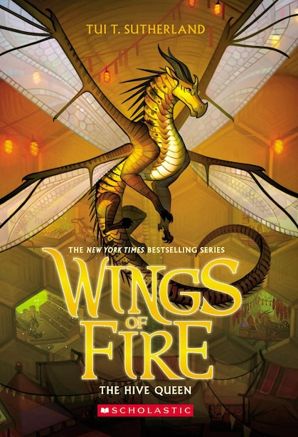 The Hive Queen (wings Of Fire, Book 12) by Tui T. Sutherland