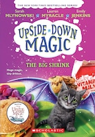 The Big Shrink (upside-down Magic #6)