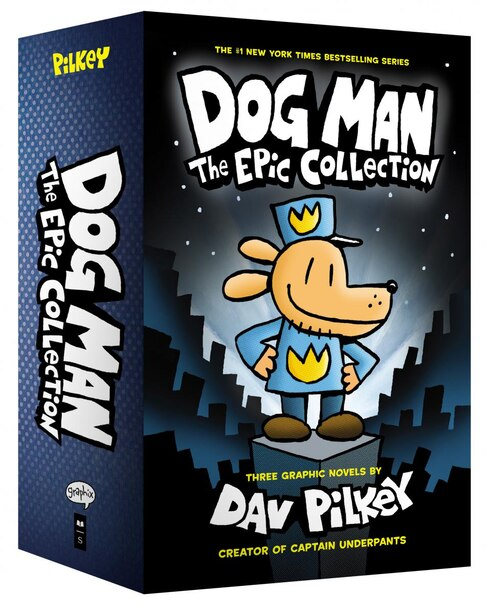 Dog Man: The Epic Collection: From the Creator of Captain Underpants (Dog Man #1-3 Boxed Set) by Dav Pilkey