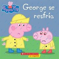 Peppa Pig: George se resfría