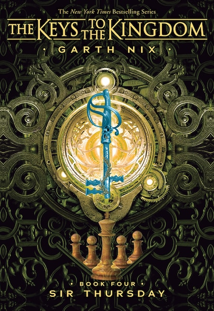The Keys to the Kingdom #4: Sir Thursday by Garth Nix