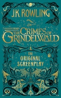 Fantastic Beasts: The Crimes Of Grindelwald - The Original Screenplay: Null