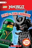 LEGO Ninjago: Scholastic Reader, Level 2 with stickers: Lloyd vs. Lord Garmadon