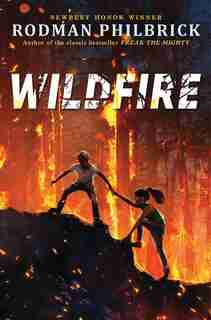 Wildfire: When Trees Explode by Rodman Philbrick