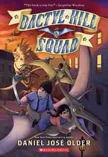 Dactyl Hill Squad (dactyl Hill Squad #1) by Daniel José Older