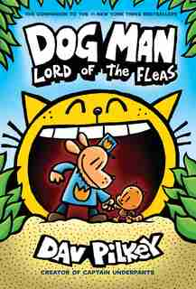 Dog Man: Lord of the Fleas: From the Creator of Captain Underpants (Dog Man #5) (Library Edition) by Dav Pilkey