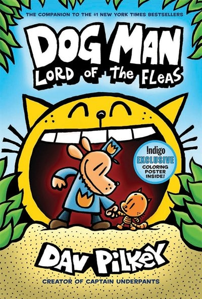 Dog Man #5: Lord of the Fleas: From the Creator of Captain Underpants (INDIGO EXCLUSIVE EDITION) by Dav Pilkey