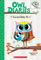 Owl Diaries #10: Eva and Baby Mo: A Branches Book