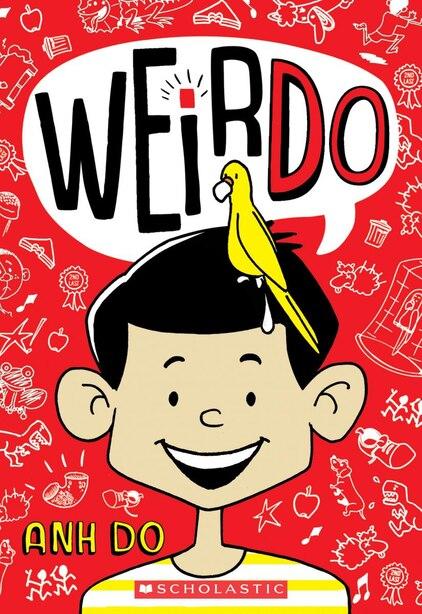Weirdo #1: Weirdo by Anh Do