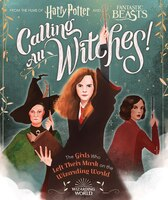 Calling All Witches! The Girls Who Left Their Mark on the Wizarding World (Harry Potter and…