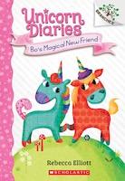 Bo's Magical New Friend: A Branches Book (unicorn Diaries #1)