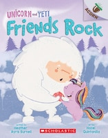 Unicorn and Yeti #3: Friends Rock: An Acorn Book: An Acorn Book