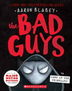 The Bad Guys in Dawn of the Underlord (The Bad Guys #11) de Aaron Blabey