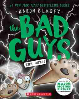 The Bad Guys In The One?! (the Bad Guys #12) by Aaron Blabey