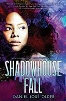 Shadowshaper Cypher #2: Shadowhouse Fall