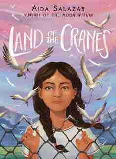The Land Of The Cranes by Aida Salazar