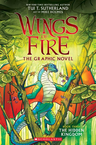 Wings of Fire Graphic Novel #3: The Hidden Kingdom: A Graphix Book by Tui T Sutherland