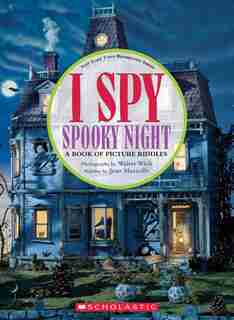 I Spy Spooky Night (Reissue): A Book of Picture Riddles by Jean Marzollo