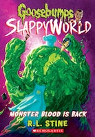 Monster Blood Is Back (goosebumps Slappyworld #13)