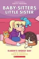 Karen's Worst Day (baby-sitters Little Sister Graphic Novel #3) (adapted Edition)