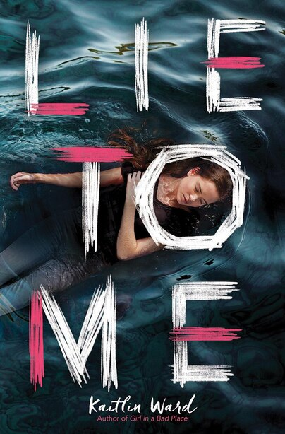 Lie To Me (point Paperbacks) by Kaitlin Ward