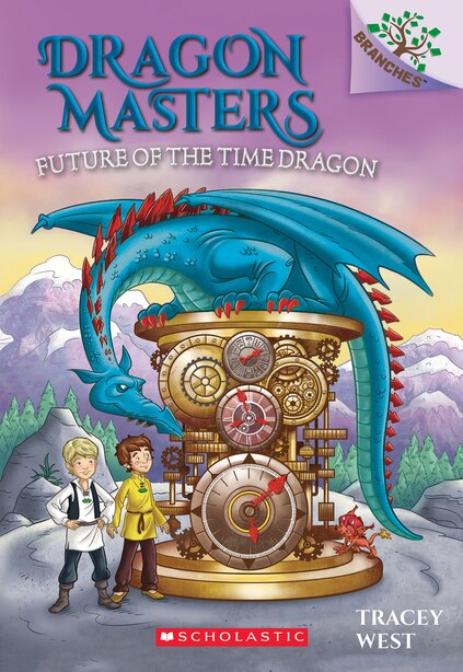 Future Of The Time Dragon: A Branches Book (dragon Masters #15) by Tracey West