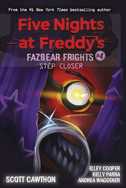 Step Closer: An AFK Book (Five Nights at Freddy's: Fazbear Frights #4) by Scott Cawthon