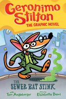The Sewer Rat Stink (geronimo Stilton Graphic Novel #1)