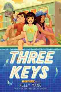 Three Keys (a Front Desk Novel) by Kelly Yang