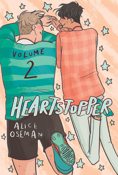 Heartstopper: Volume 2 by Alice Oseman