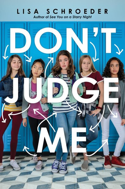 Don't Judge Me by Lisa Schroeder